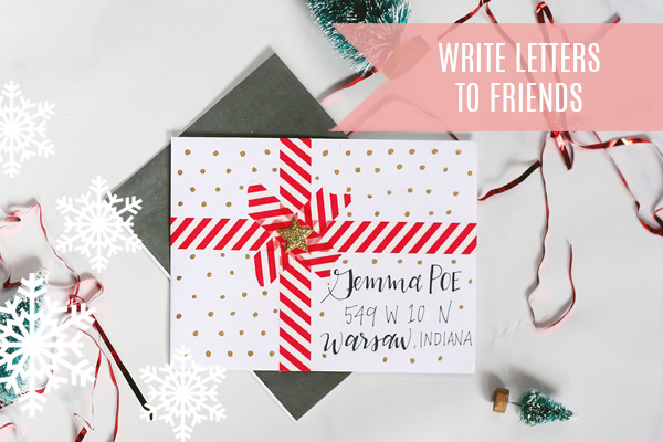 Lily & Val created a fun and festive list of to-do's for you so you can enjoy this season to the fullest! Write to your friends!