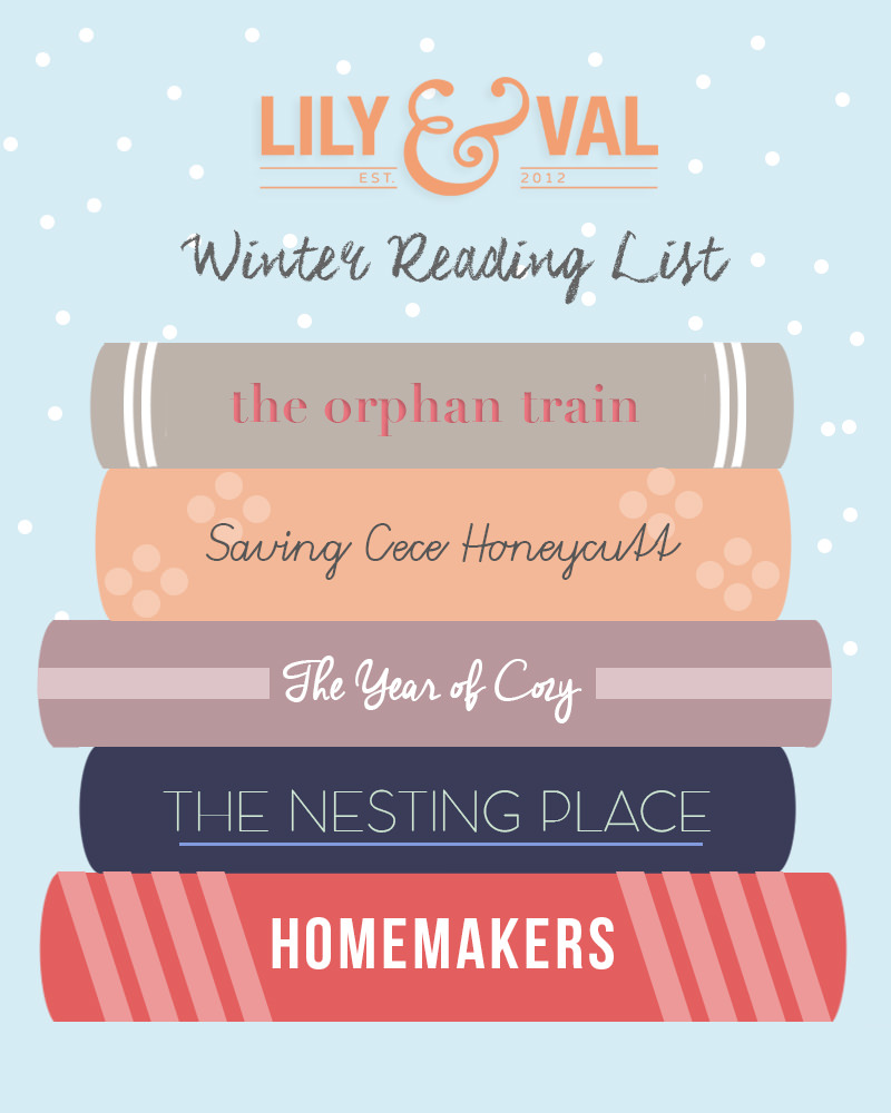 Lily & Val's Winter Reading List