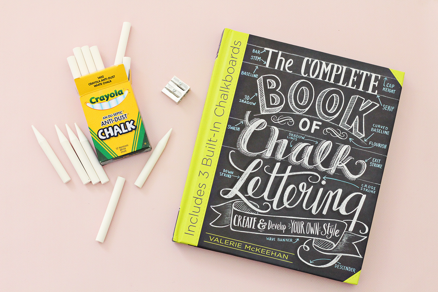 Crayola Anti-Dust Chalk is the recommended chalk in The Complete Book of Chalk Lettering by Valerie McKeehan