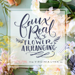 Faux Real Floral Design – Getting Started