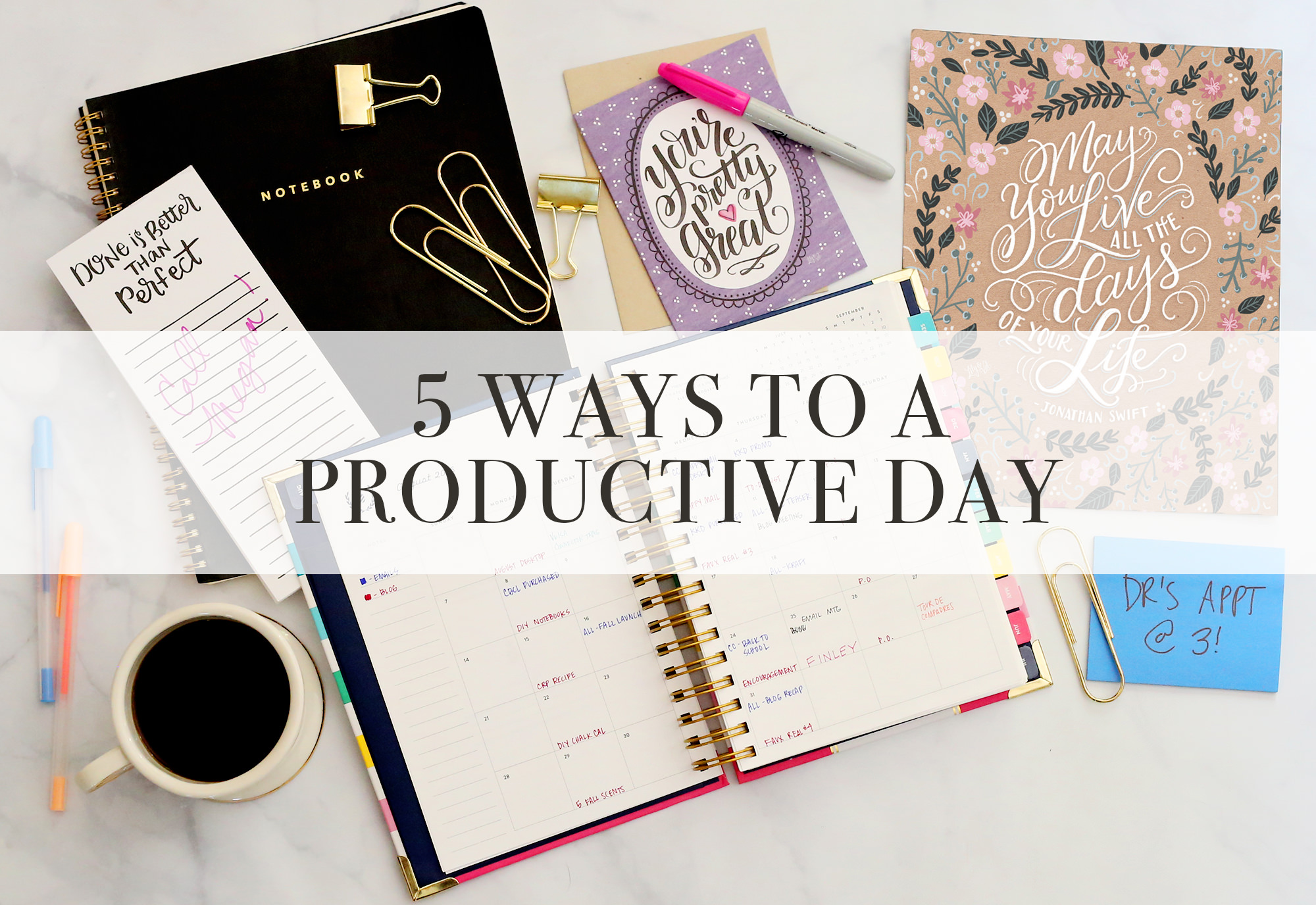 5 easy ways to make your day more productive! // Lily & Val Living!