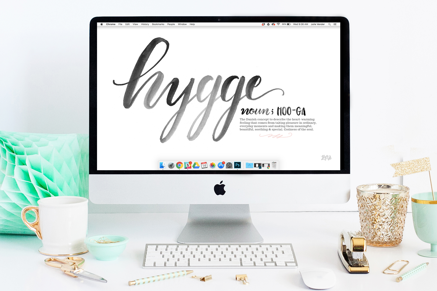 Lily & Val watercolor hand lettered free desktop download for the New Year - we're celebrating the art of hygge