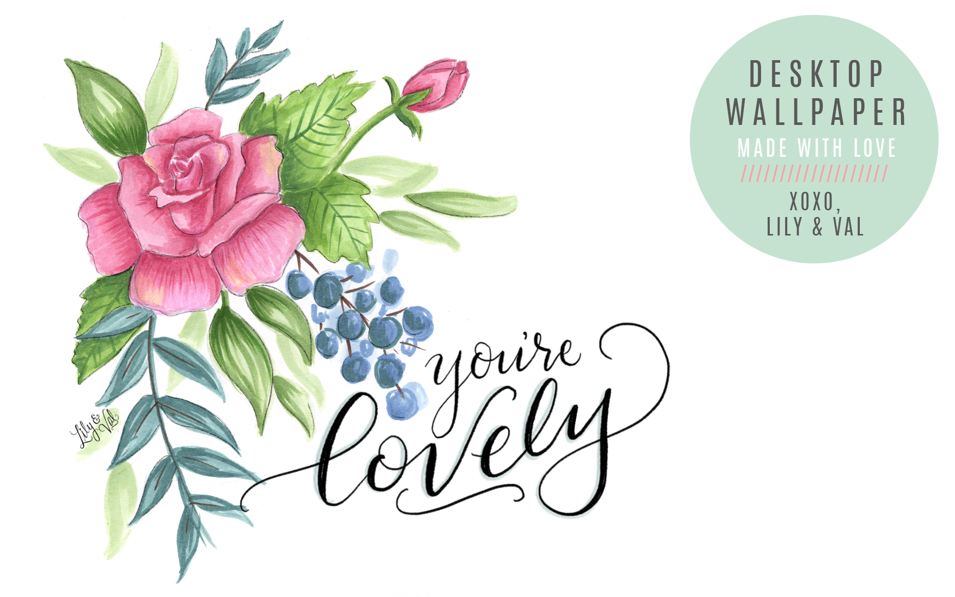 Pink and blue flowers and a love note message on this February free download by Lily and Val!