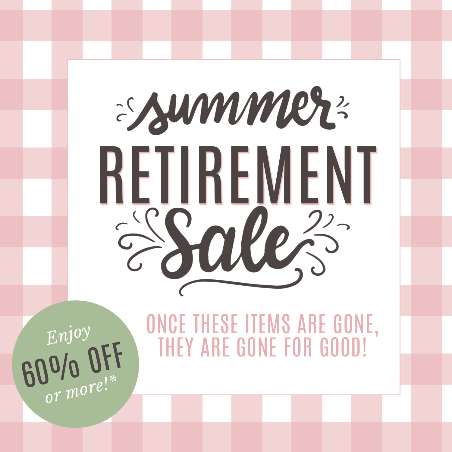 Lily & Val Summer Retirement Sale
