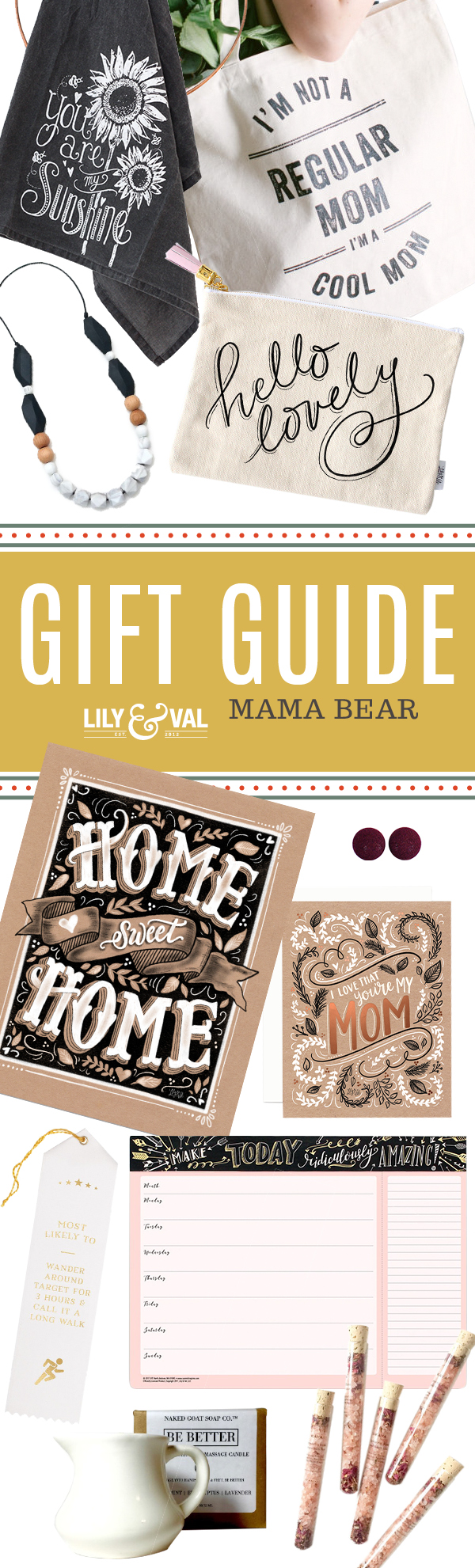 Lily & Val Gift Guide: Mama Bear