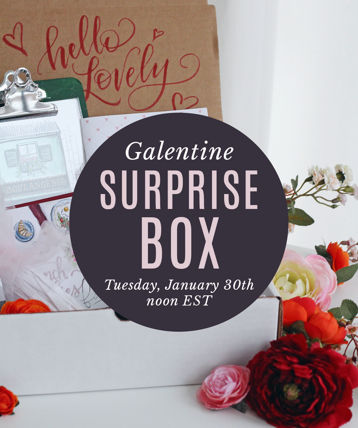 Galentine Surprise Box Launching on Tuesday, January 30th