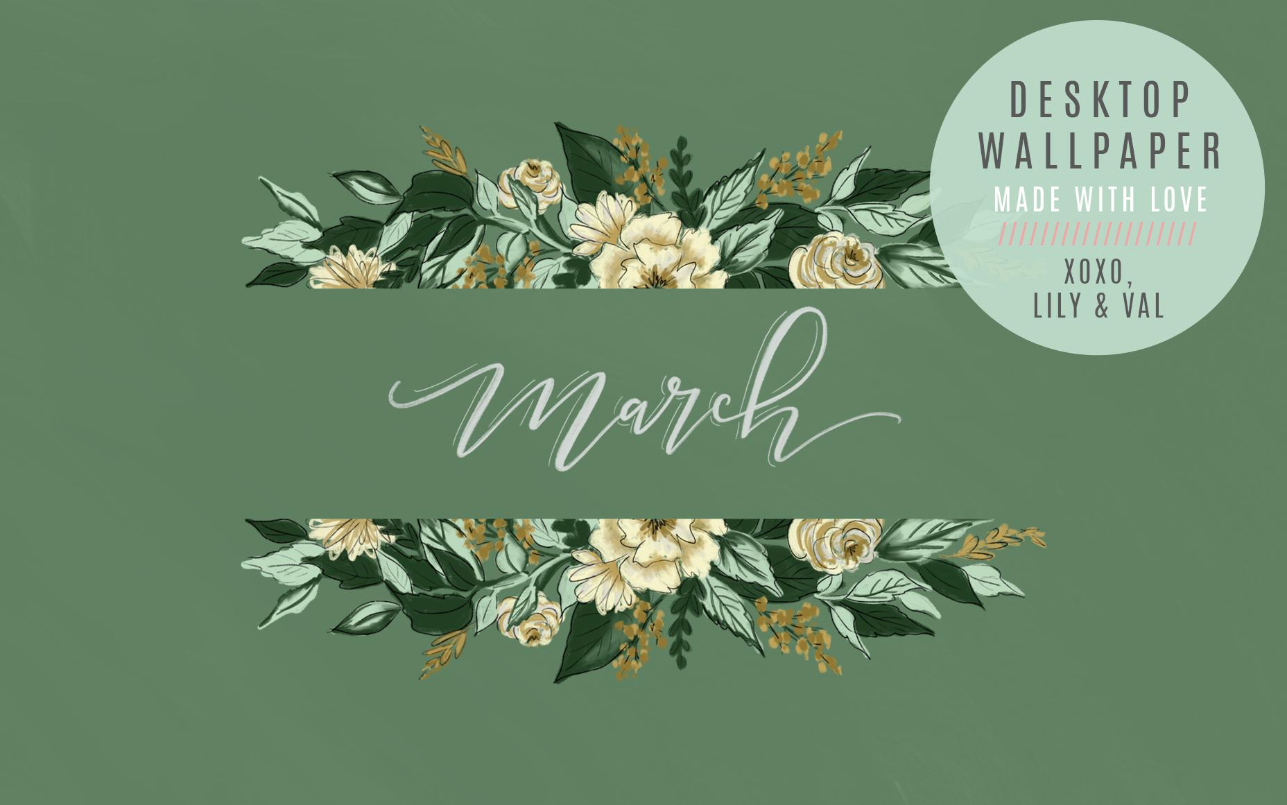 March 39 s green floral free desktop wallpaper download - March desktop wallpaper ...