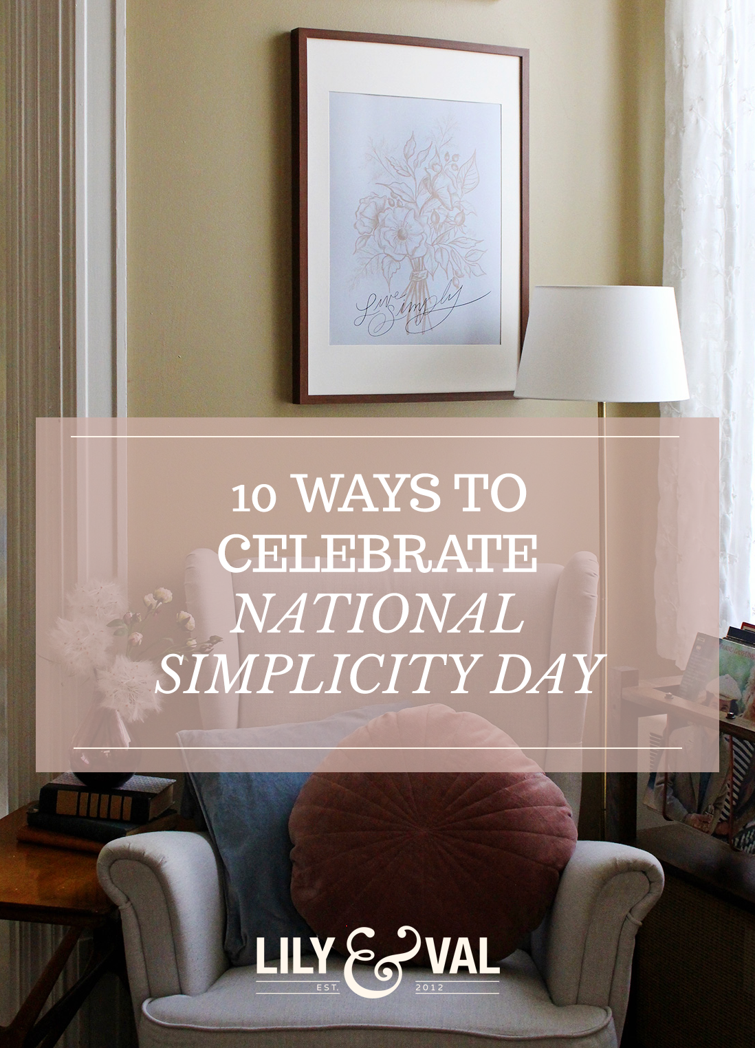 10 Ways To Celebrate National Simplicity Day