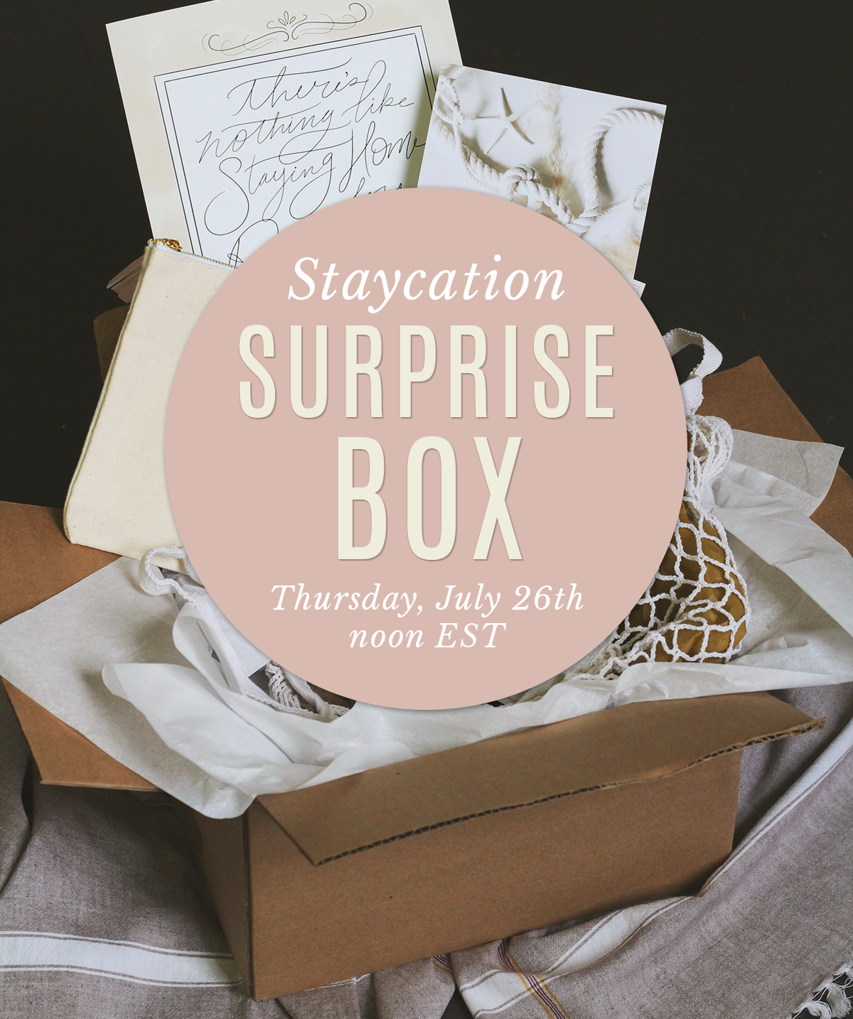 Lily & Val Staycation Surprise Box Launching on Thursday, July 26th