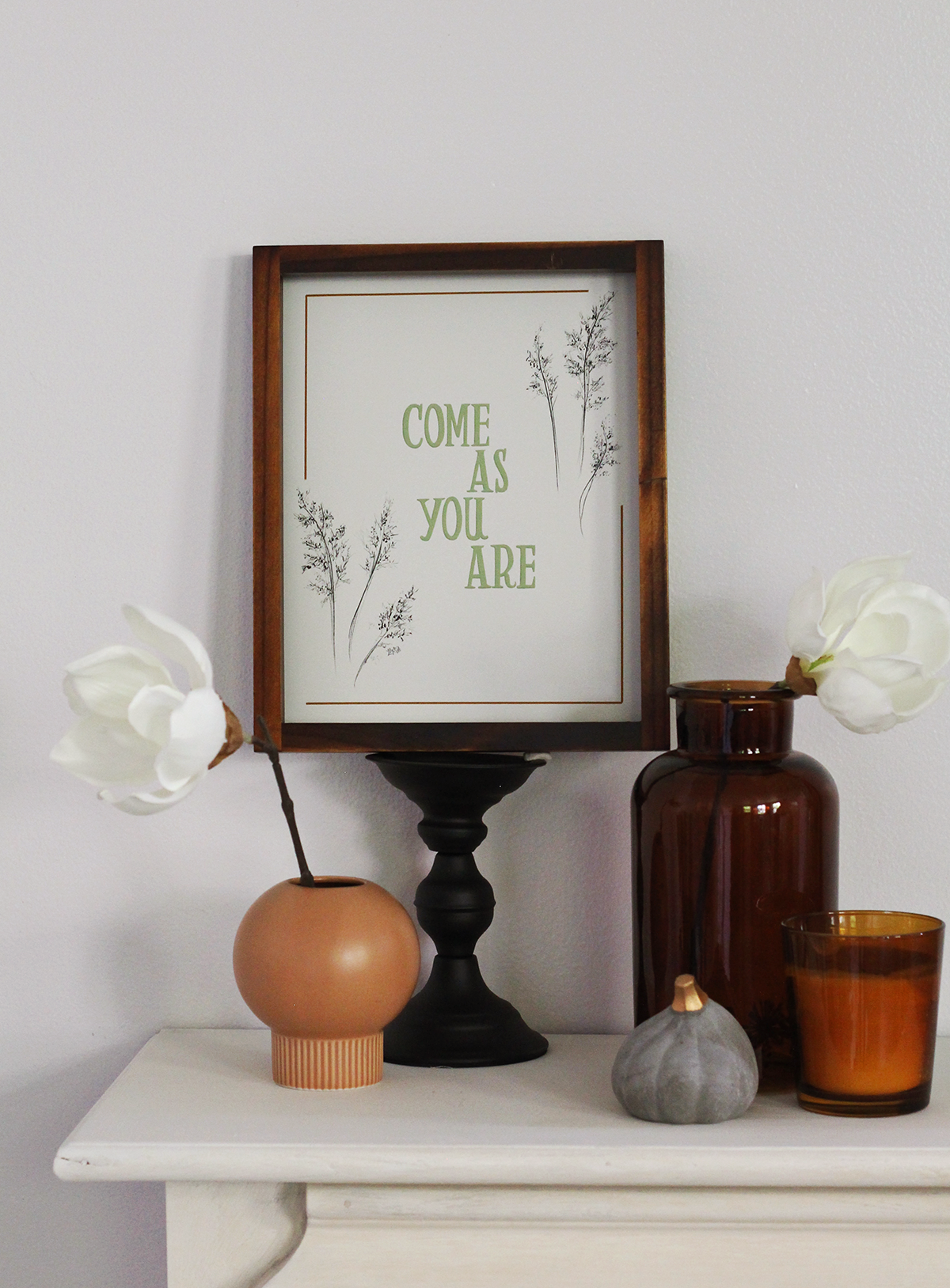 Come as your are hand lettered print and canvas for your Fall Decorating