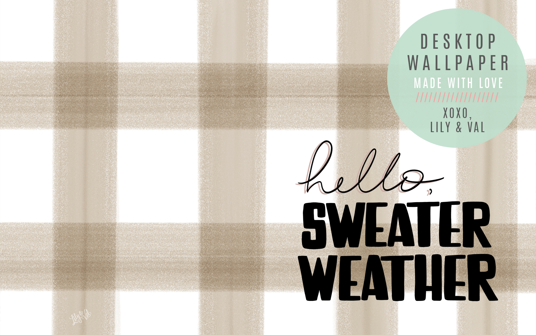 Sweater Weather Free computer background hand-lettered by Valerie McKeehan