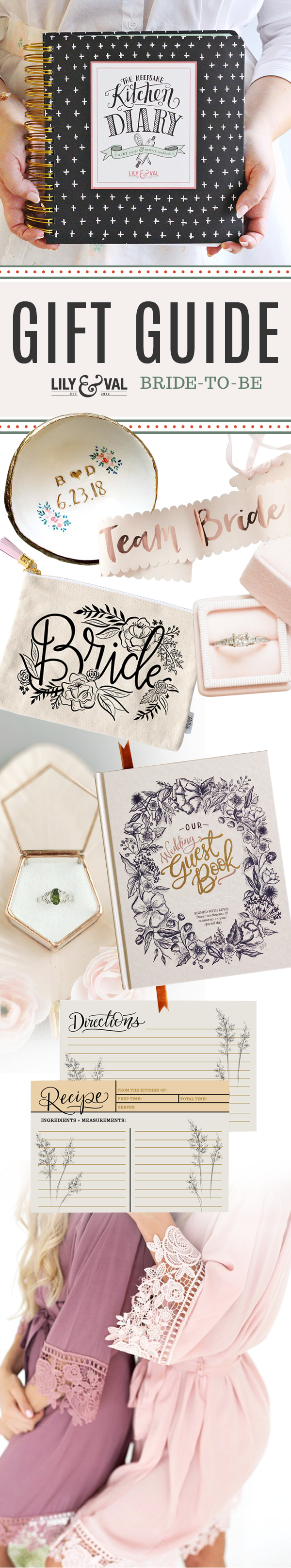Lily & Val Gift Guide: The Bride-To-Be