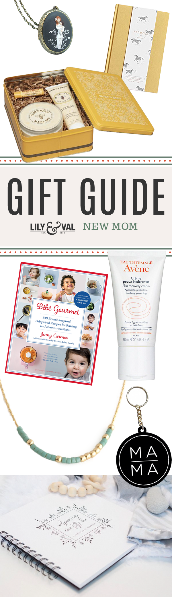 Lily & Val Gift Guide: New Mom