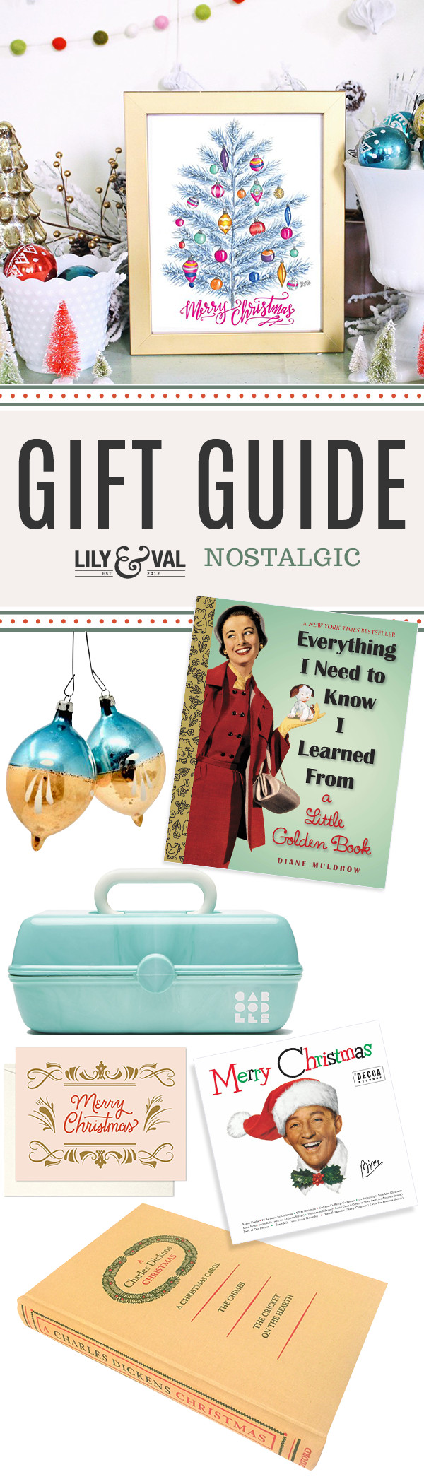 Lily & Val Gift Guide: The Nostalgic Holiday