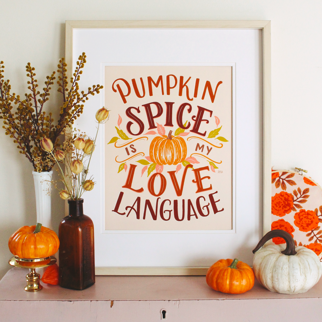 Pumpkin Spice is my Love Language Art Print for Fall