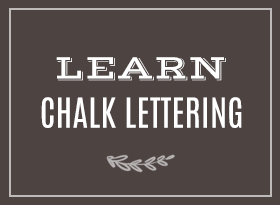 Learn Chalk Lettering with Valerie McKeehan of Lily & Val