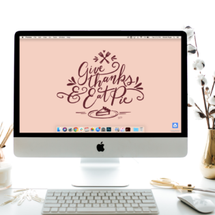 "November's ""Give Thanks & Eat Pie"" Desktop Download"