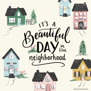"Thoughts After Seeing ""A Beautiful Day In The Neighborhood"""